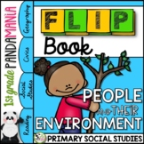 People and Their Environment A 1st Grade Civics FLIP Book