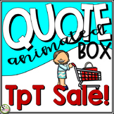 TpT Store Animated Quote Box Banner for TpT Sale