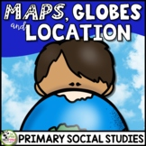 Maps, Globes, and Location a Primary Grades Geography Unit (FLIP Book INCLUDED)
