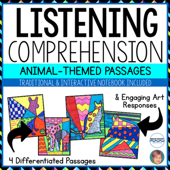NON-FICTION Art-infused Listening Comprehension Passages: ANIMALS