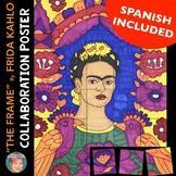 """The Frame"" Frida Kahlo Collab. Poster |  Fun Hispanic Heritage Month Activity"
