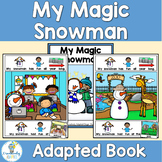 The Magic Snowman Adapted Book