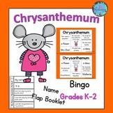 Chrysanthemum Activities:  Book Companion (Bingo and Flap Booklet)