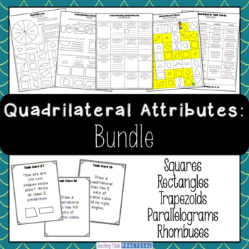 Identifying Quadrilaterals Bundle - Quadrilateral Attributes and Properties