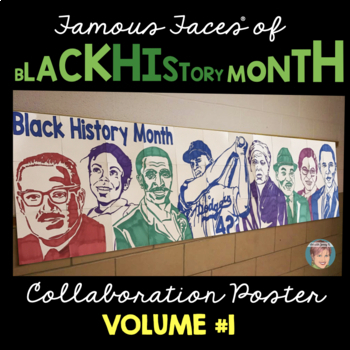 Black History Month Activity: Famous Faces™ Collaborative Poster [v1] w/ MLK Jr by
