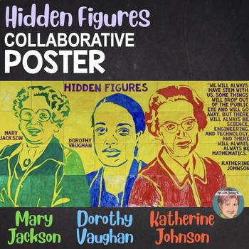 Hidden Figures Collaboration STEM Poster