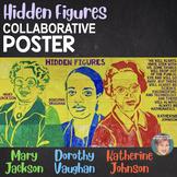 Hidden Figures Collaboration STEM Poster - Great Women's History Month Activity!