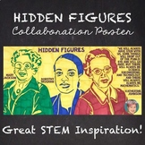 Hidden Figures Collaboration Poster - Fun Women's History Month or STEM Activity
