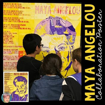 Maya Angelou Collaboration Poster: Great for National Poetry Month
