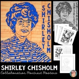 Shirley Chisholm Collaboration Poster - Great Women's History Month Activity!