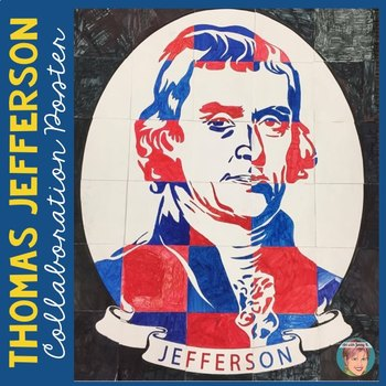 Thomas Jefferson Collaboration Poster