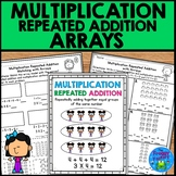 Multiplication Repeated Addition Arrays Worksheets | Distance Learning