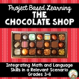 The Chocoloate Shop:  Project Based Learning