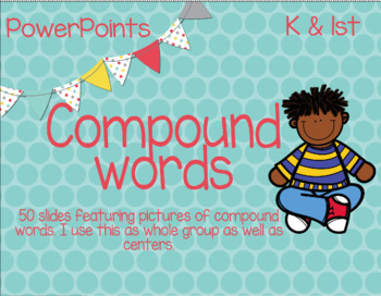 50 PowerPoint Slides featuring Compound Words - NO PREP - NO COPIES