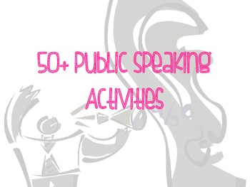 50+ Public Speaking Activities -- Have Fun with Public Speaking!!