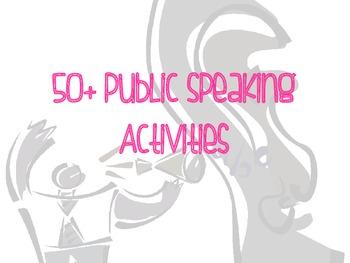 50+ Public Speaking Activities -- Have Fun with Public Speaking!!