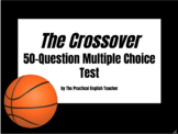 50-Question Multiple Choice Test for The Crossover by Kwame Alexander