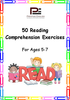 50 Reading Comprehension Exercises for Ages 5-7 (Grade 1)