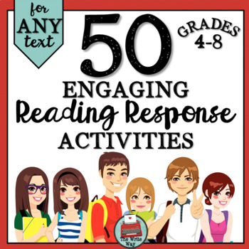50 Reading Response Activities