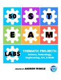 50 STEAM Labs - science technology engineering art math thematic projects