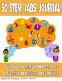 50 STEM Labs Science Journals - full page templates for experiments and labs