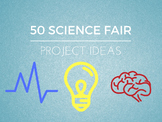50 Science Fair Project Ideas