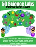 50 Science Labs - Elementary - Earth Life Physical Science Learning Activities
