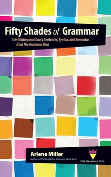 50 Shades of Grammar: Scintillating and Saucy Sentences, S