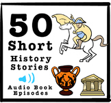 50 Short History Stories - Free Audiobook Episodes