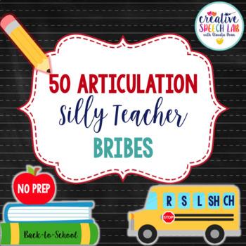 50 Silly Articulation Teacher Bribes