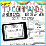 Spanish Informal Tu Command Activity - BOOM Cards - Distance Learning