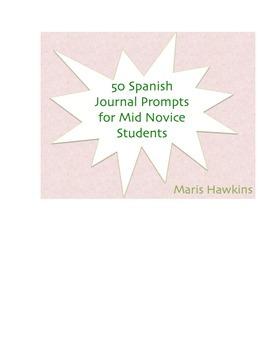 50 Spanish Journal Topics for Novice Mid-High Students (Spanish 2)