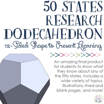 50 States Research: Dodecahedron