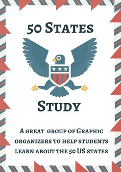 50 States Study - Graphic Organizers for Studying The US States