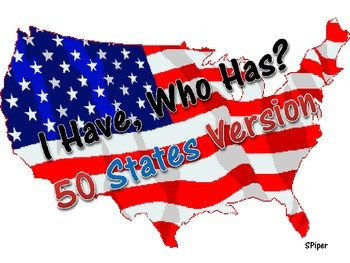 50 States Version - I Have, Who Has? {NO PREP}