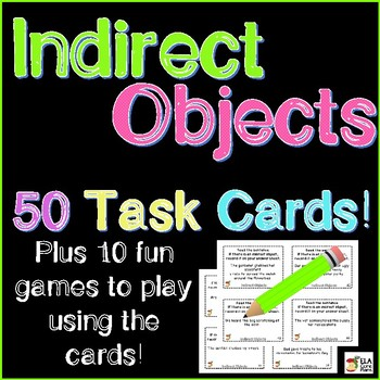 50 Task Cards for Identifying Indirect Objects