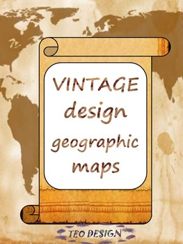 Classroom Decor - Geographic maps - VINTAGE Design