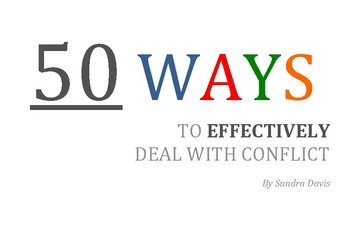 50 Ways to Effectively Deal with Conflict