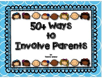 50+ Ways to Involve Parents