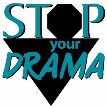 50 Ways to Stop Your Drama