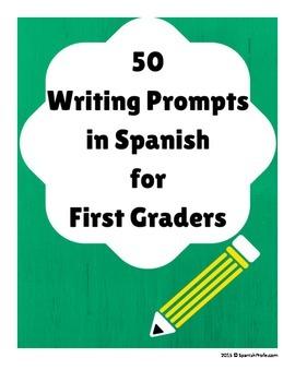 50 Writing Prompts in Spanish (50 Hojas de Escritura para Primer grado- centro)