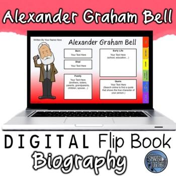 Alexander Graham Bell Digital Biography Template