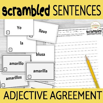 Adjective Agreement Llevar & Clothing Scrambled Sentence Activity