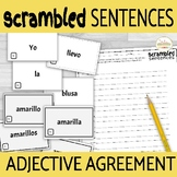 Spanish Adjectives and Nouns Agreement Scrambled Sentence Activity