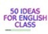 50 great interactive  activities - ESL and Spanish I and II