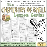 Smell and Chemistry Molecular Formulas Lesson Series : MS-PS1