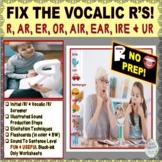 FIX THE VOCALIC R!- Screener, flash cards, elicitation ideas, NO PREP worksheets