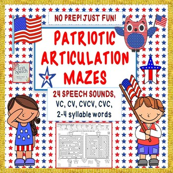 Patriotic Articulation Mazes- NO PREP - Just Fun! 24 sounds+ CV to 4 syllables