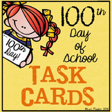 100th Day of School Task Cards