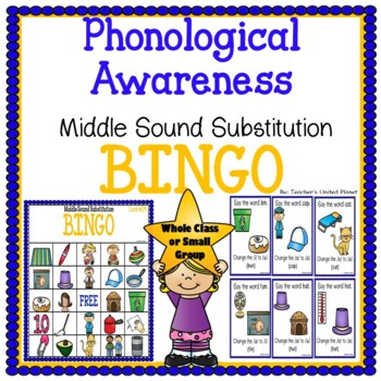 Phonological Awareness Middle Sound Substitution Bingo